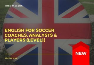 English for Soccer Coaches, Analysts & Players (Level1)