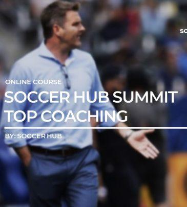 Soccer HUB online Summit 2018: Panel 1 (Top Coaching)
