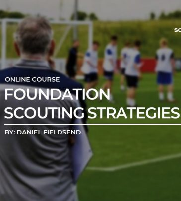 Foundation Scouting Strategies by Dan Fieldsend