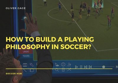 How to build a Playing Philosophy in Soccer?