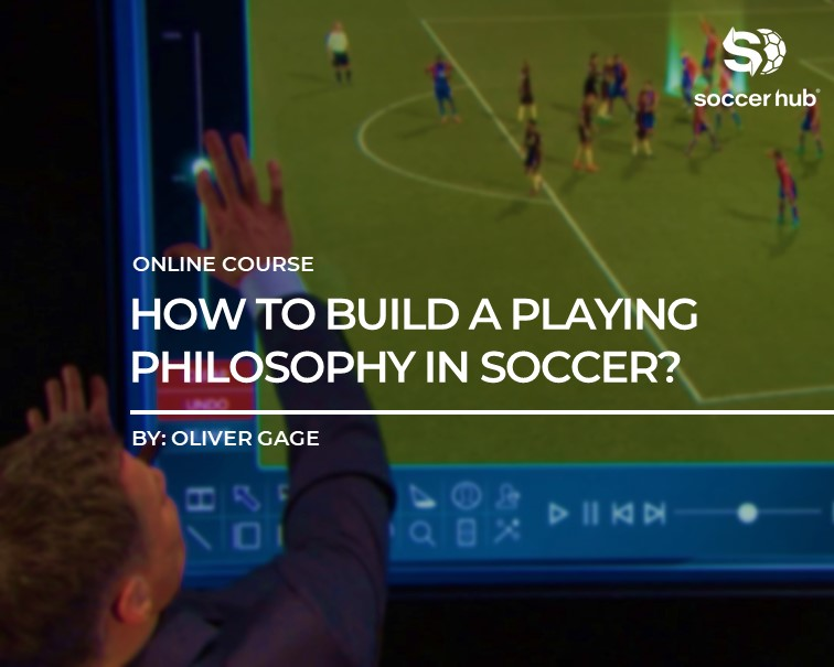 how-to-build-a-playing-philosophy-in-soccer