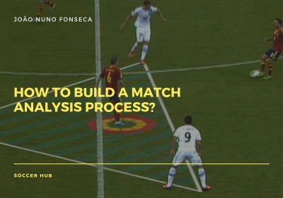 How to build a Match Analysis Process?