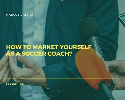 How to market yourself as a Soccer Coach?
