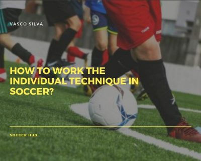 How to work the individual technique in Soccer?