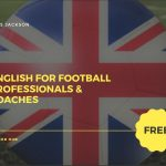 English for Football Professionals & Coaches