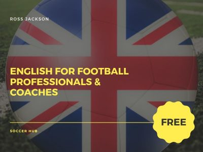 English for Soccer Professionals & Coaches (Basic Level)