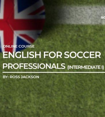 English for Soccer Professionals (Intermediate I)