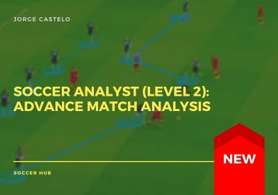 Soccer Analyst (level 2): Advanced Match Analysis