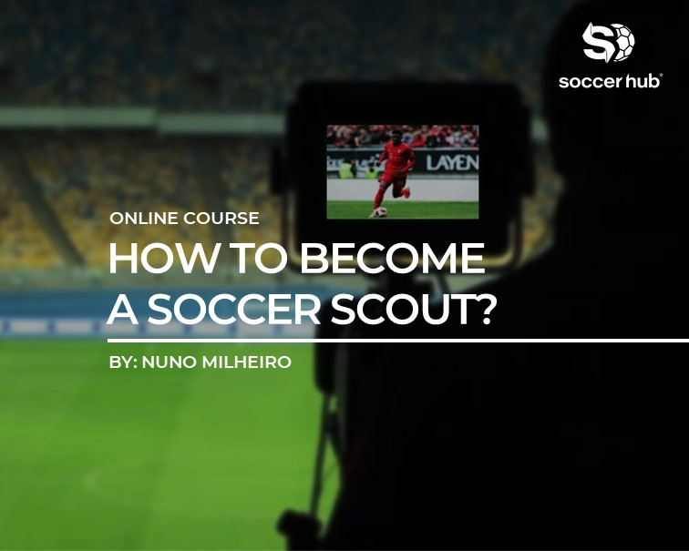 how-to-become-a-soccer-scout